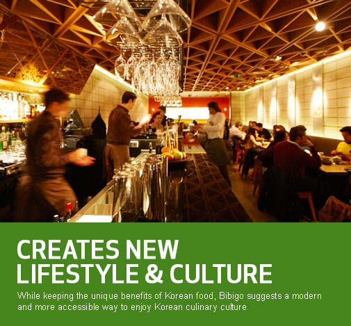 CREATES NEW LIFESTYLE & CULTURE, Wile keeping the unique benefits of Korean food, Bibigo suggests a modern and more accessible way to enjoy Korean culinary culture.