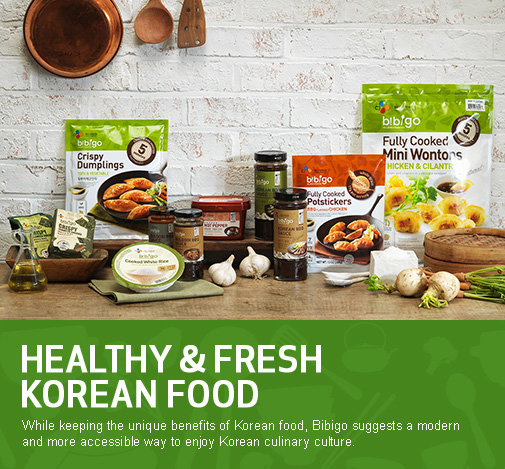 visual image2 / Healthy & Fresh Korean Food While keeping the unique benefits of Korean food, Bibigo suggests a modern and more accessible way to enjoy Korean culinary culture.